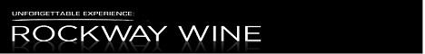 Rockway Wine Unforgettable Experience